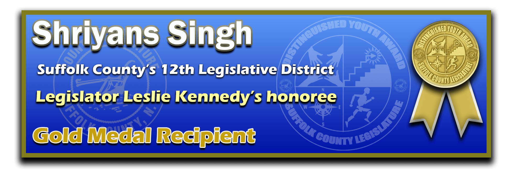 District 12 - Shriyans Singh - GOLD
